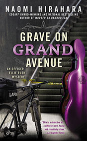 A Grave on Grand Avenue by Naomi Hirahara