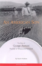 An American Son: The Story of George Aratani